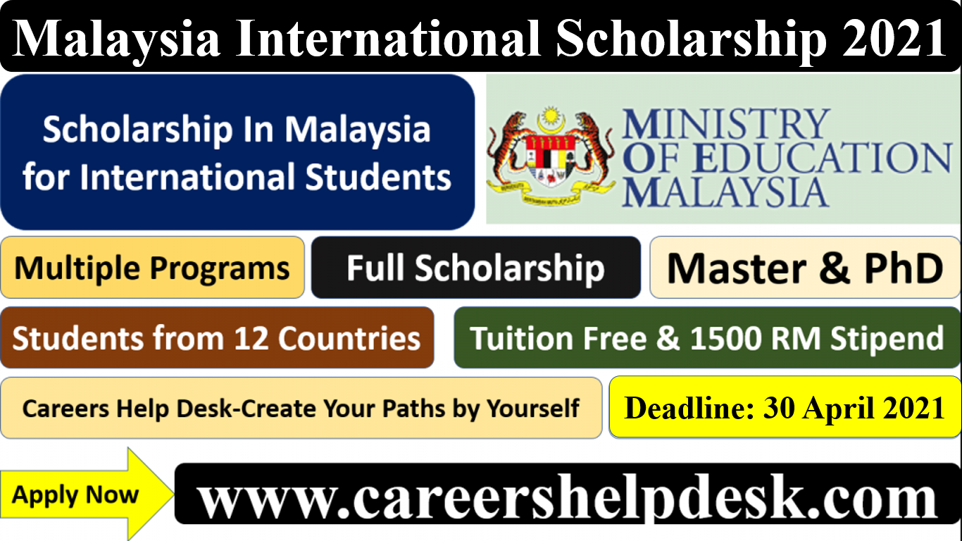 Malaysia International Scholarship 2021