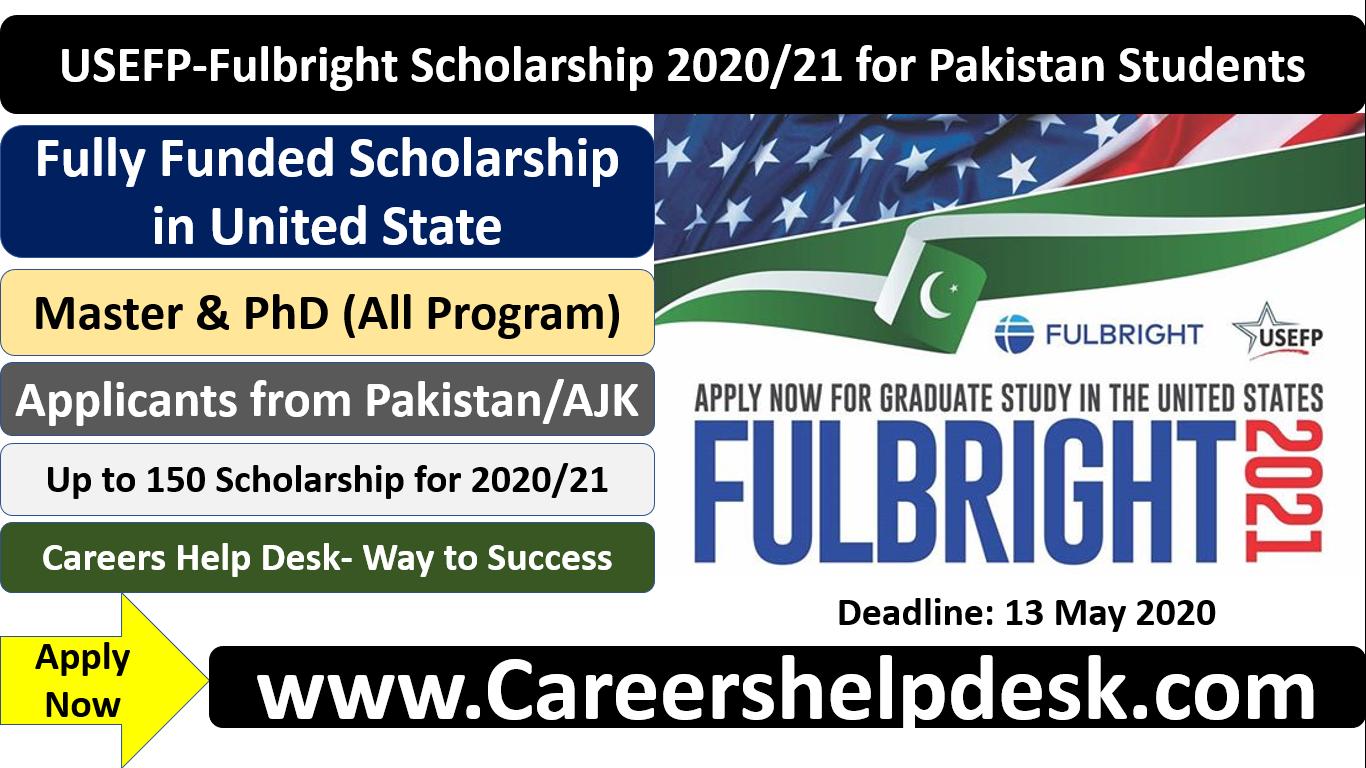 USEFP-Fulbright Scholarship 2020/21 for Pakistani Students ...