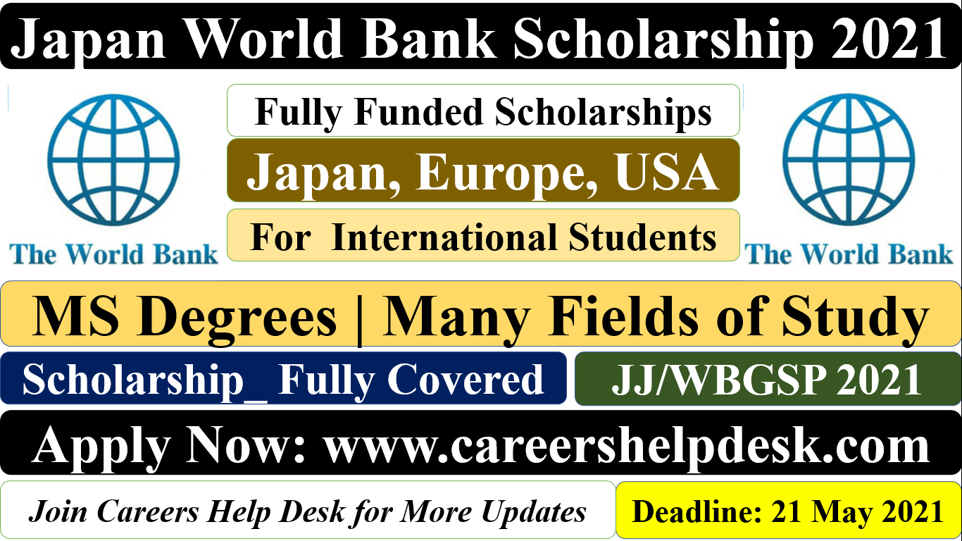 Joint Japan World Bank Scholarship 2021