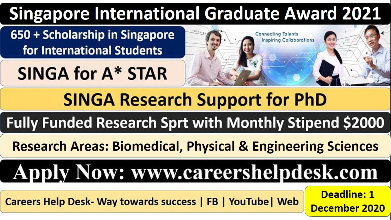 Singapore International Graduate Award (SINGA) 2021-Fully Funded
