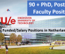 90 + PhD, Postdoc & Faculty Positios in Netherlands
