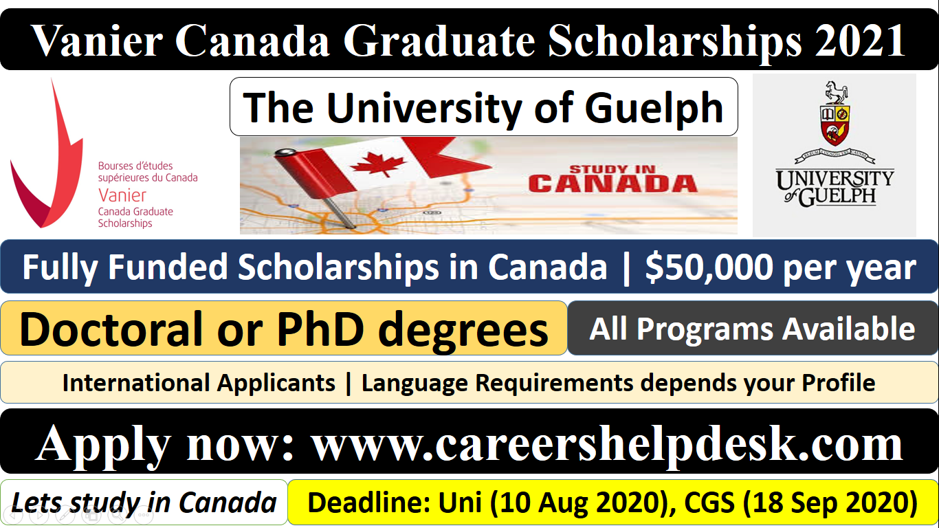 Vanier Canada Graduate Scholarships 2021 at The University of Guelph