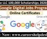 Google LLC 100,000 Scholarships for Google Digital Jobs Program
