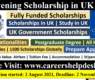 Chevening Scholarships 2022 | Scholarships for International Students in UK (Fully Funded)
