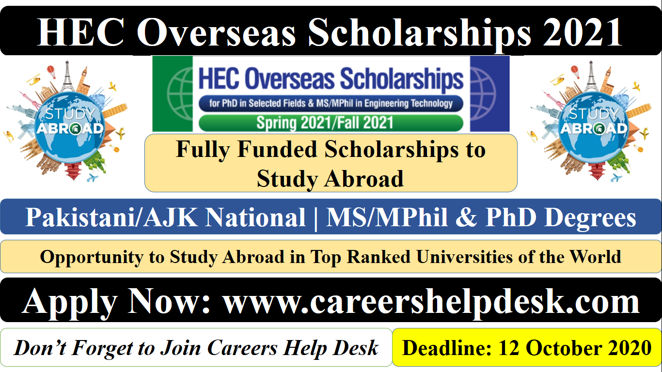 HEC Overseas Scholarships 2021 (Fully Funded) to Study Abroad