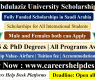 King Abdulaziz University Scholarships 2021 for BS/MS/PhD (Fully Funded)