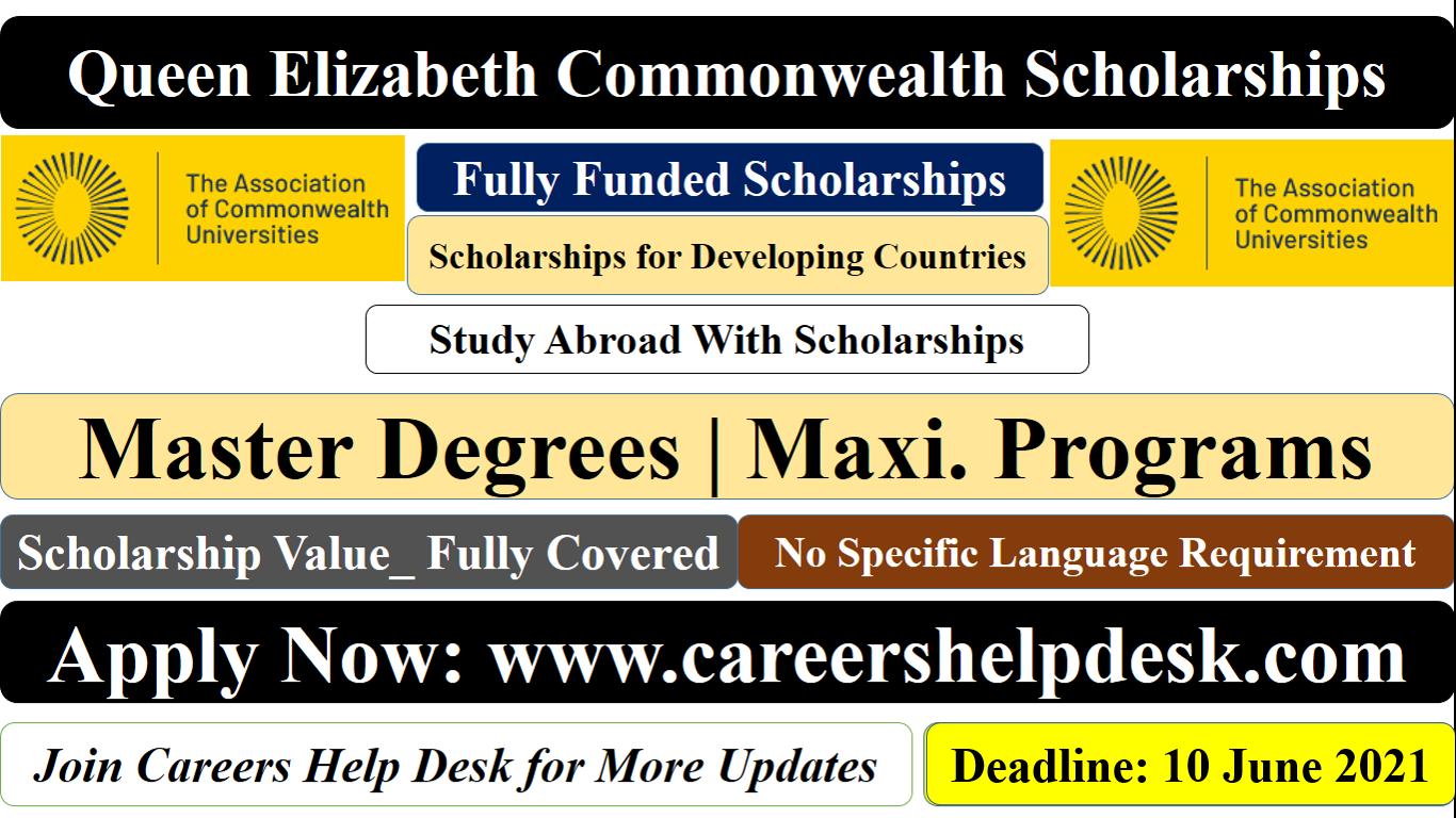 Queen Elizabeth Commonwealth Scholarship 2021