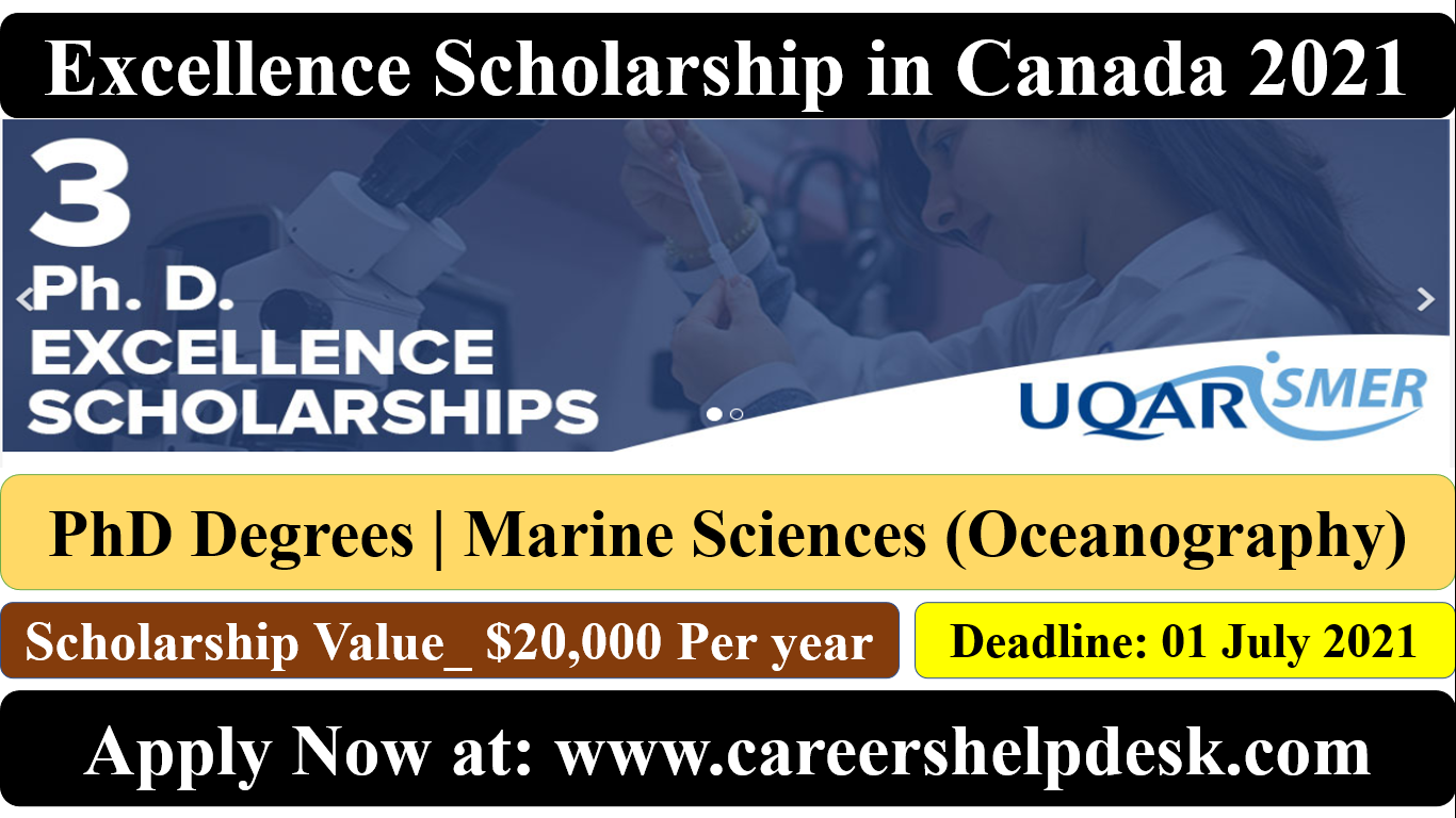 PhD Excellence Scholarship in Canada 2021