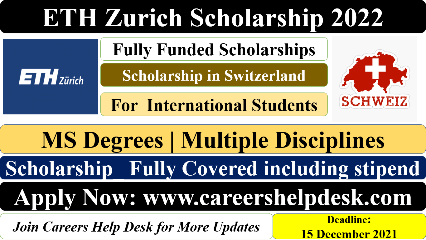 ETH Zurich Scholarship in Switzerland 2022